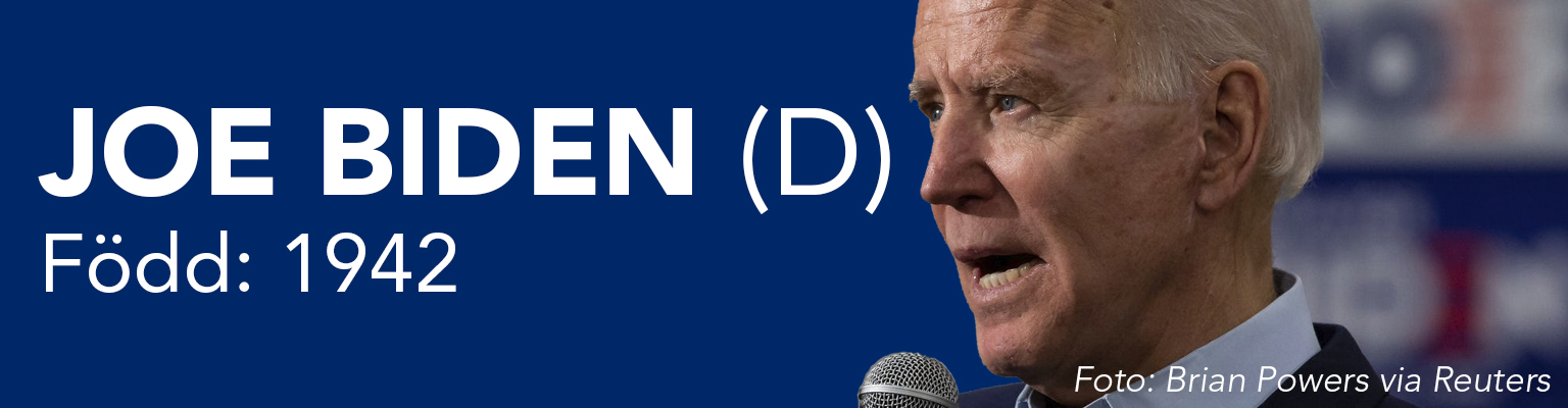 Joe Biden ställer upp för demokraterna. Han är född 1942