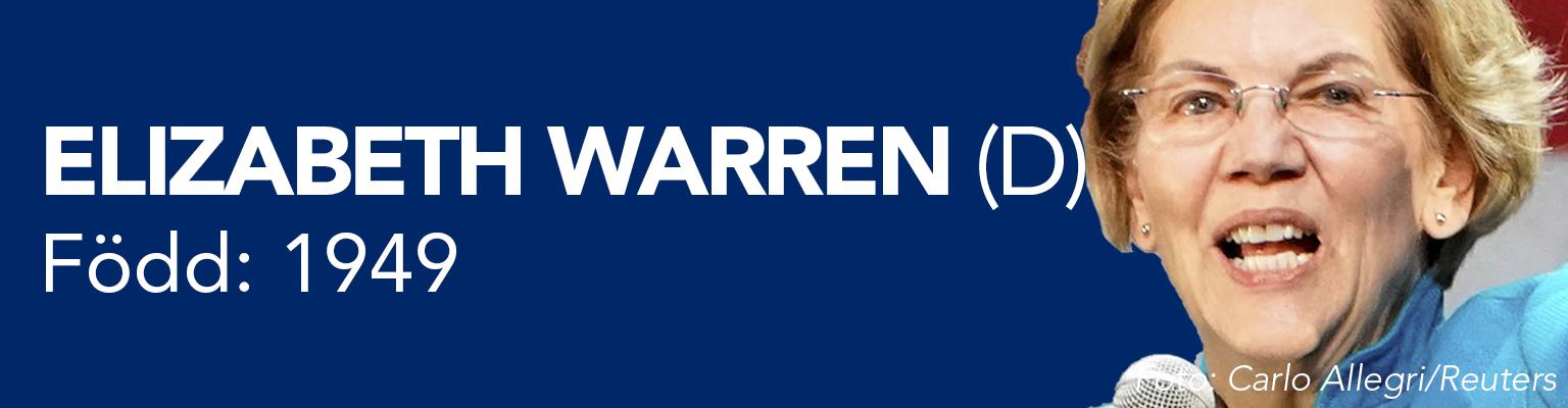 Elizabeth Warren ställer upp för demokraterna. Hon är född 1949