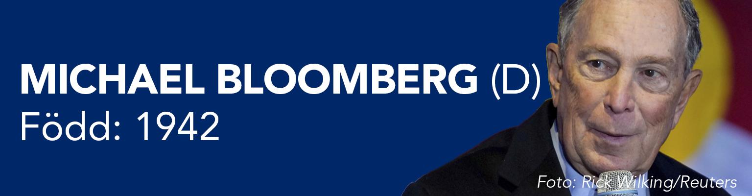 Michael Bloomberg ställer upp för demokraterna. Han är född 1942