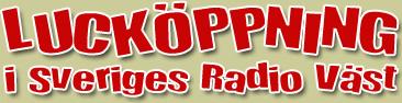 Lucköppning i Sveriges Radio Väst