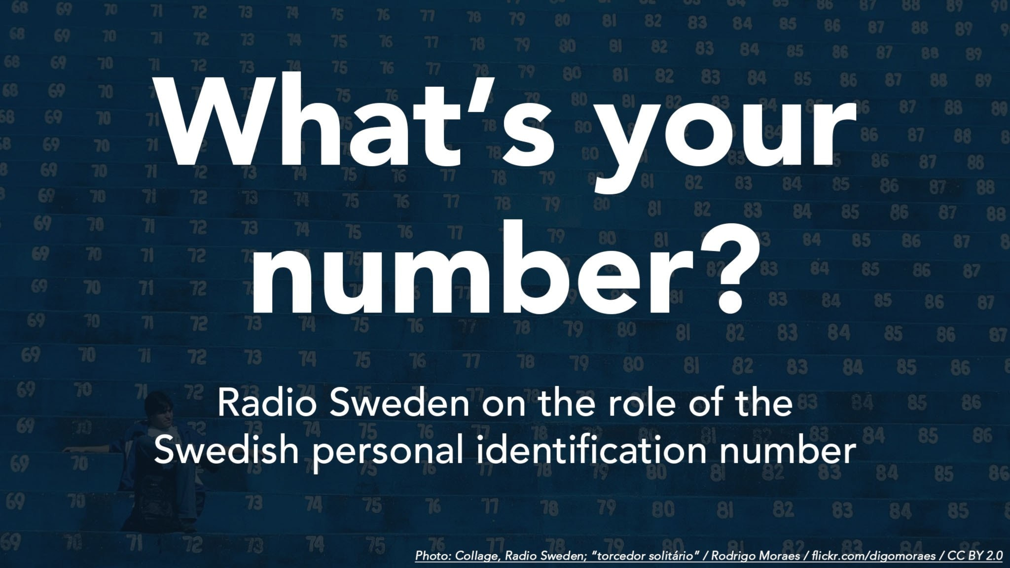 The personal ID number - and why every Swede has one