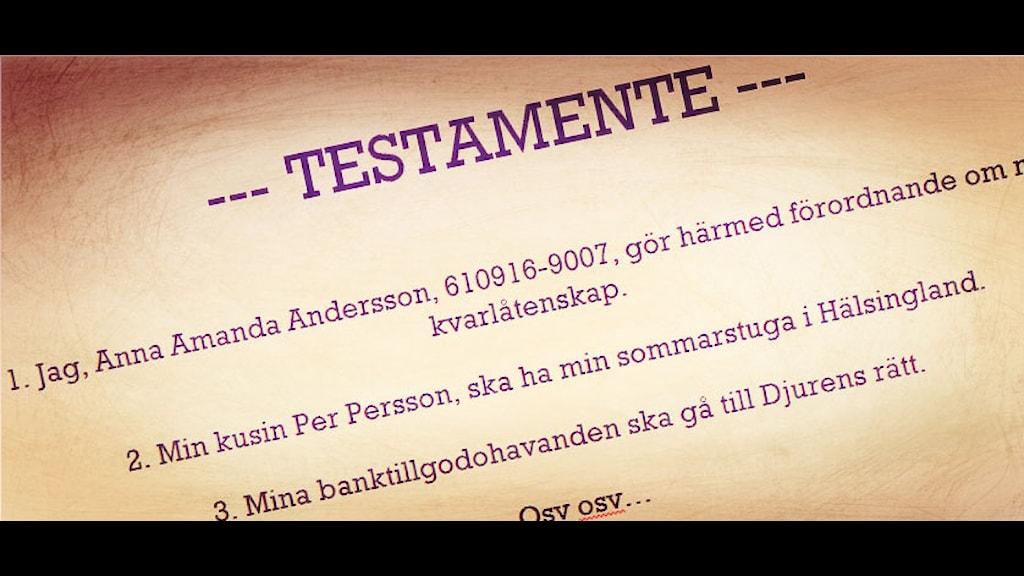 Testamente kan vara en god investering. Foto: Åsa Stöckel/Sveriges Radio