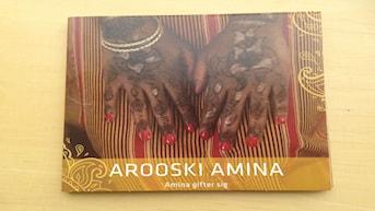 Boga kore ee CD riwaayadda Arooski Amina.