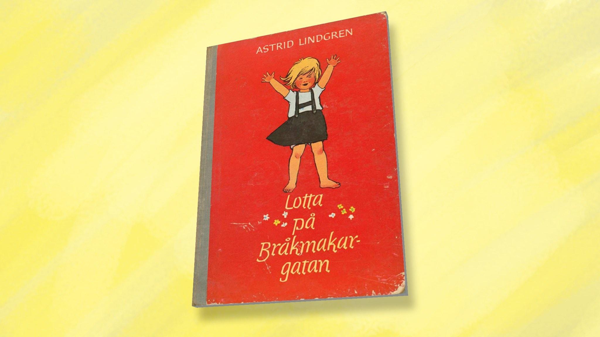 Astrid Lindgren: Lotta på Bråkmakargatan