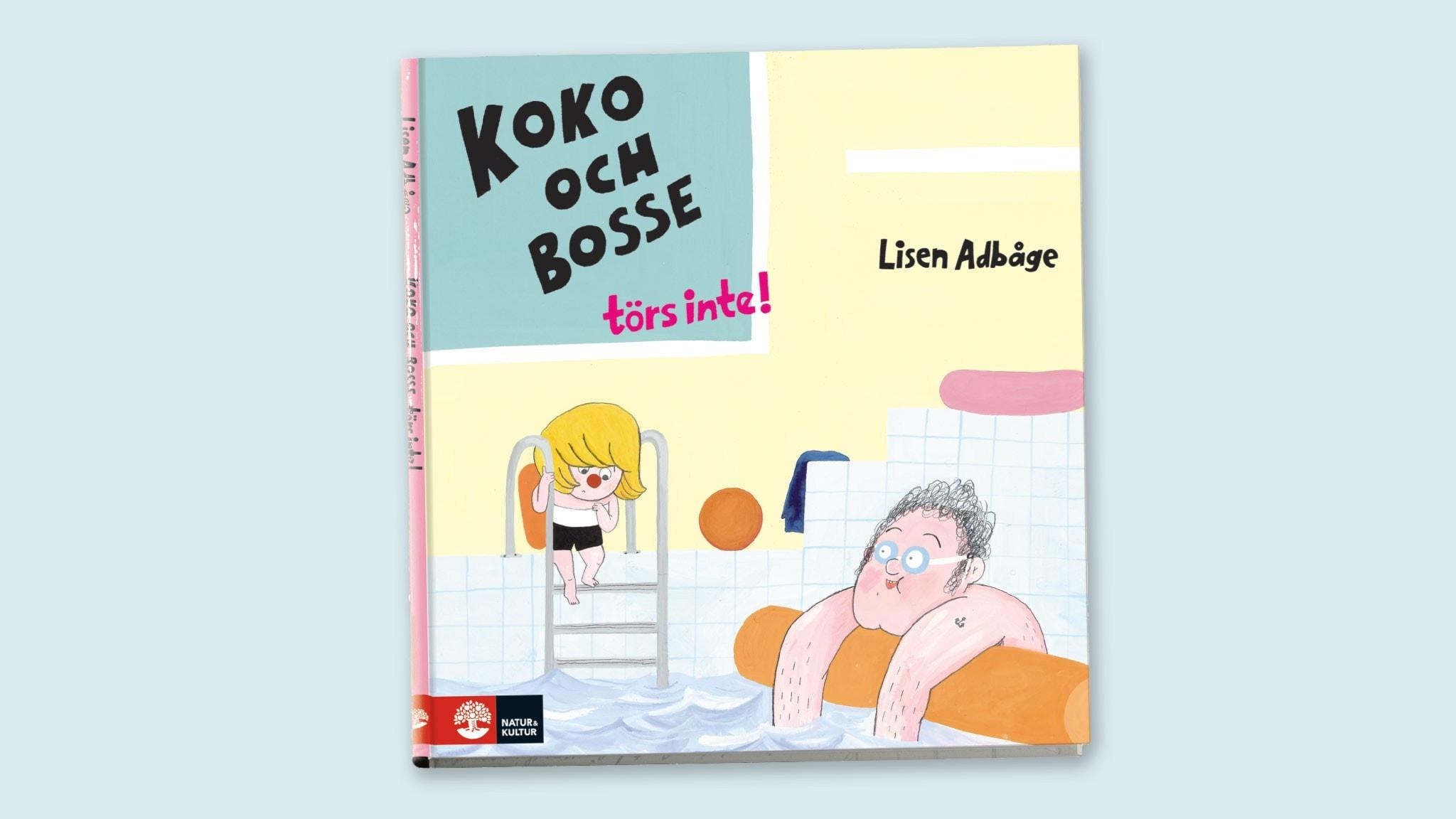 Godnattsagor: Koko och Bosse törs inte!