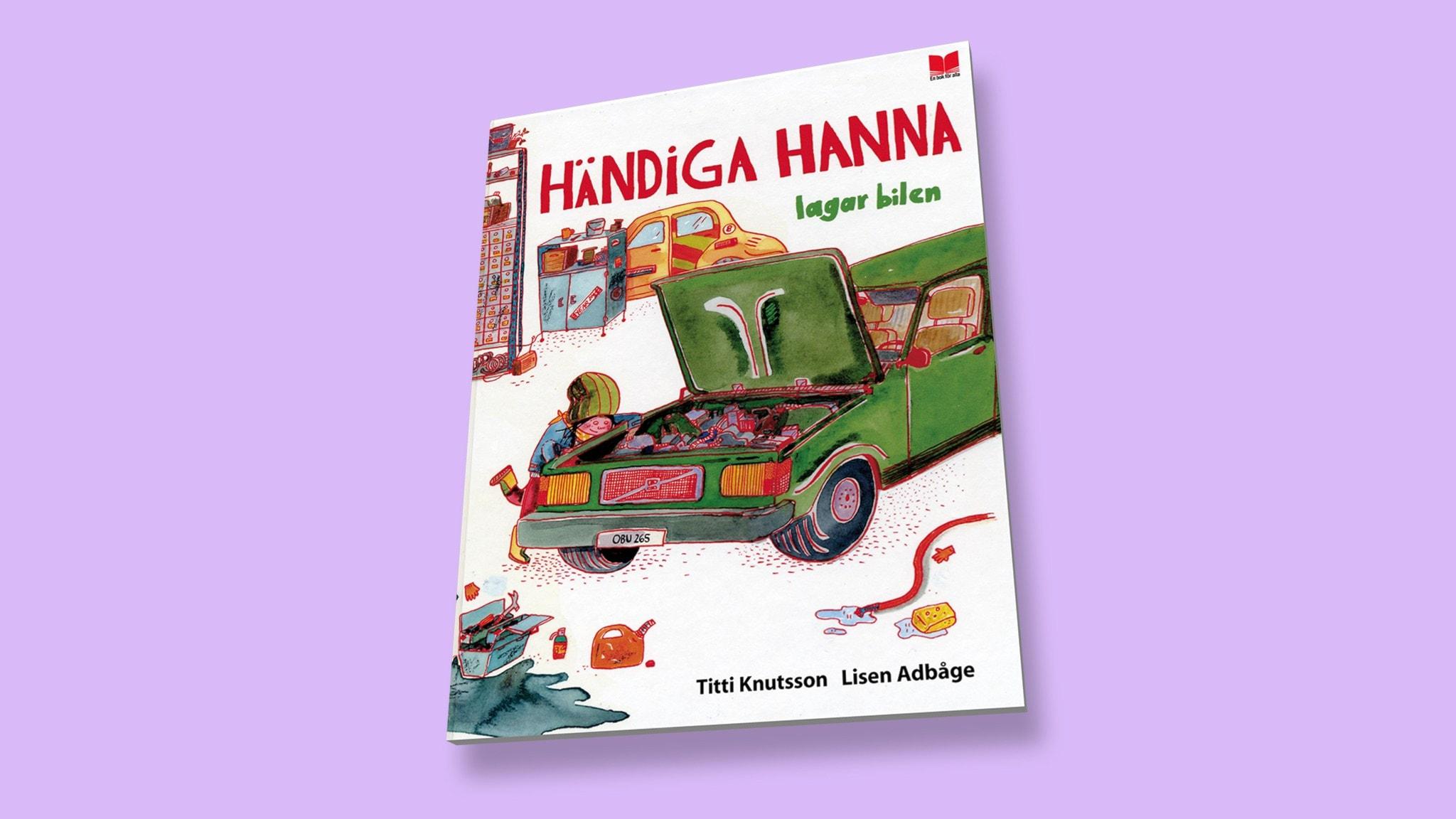 Godnattsagor: Händiga Hanna lagar bilen