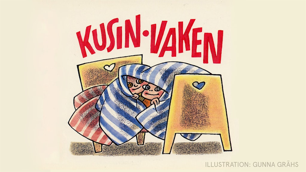 Kusin Vaken. Illustration: Gunna Grähs.