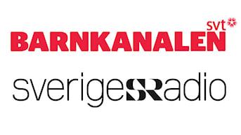 Barnkanalen SVT och Sveriges Radio