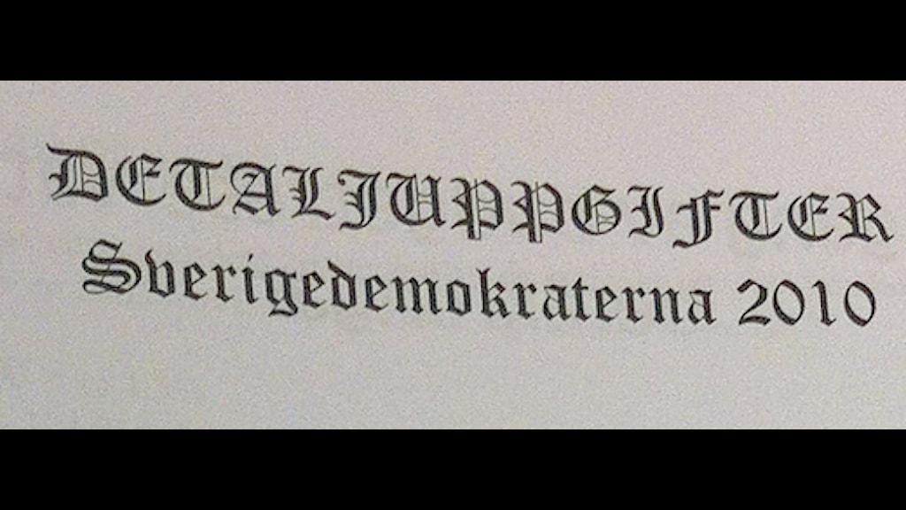 Dokument från Sverigedemokraterna 2010. Foto Pontus Mattsson SR