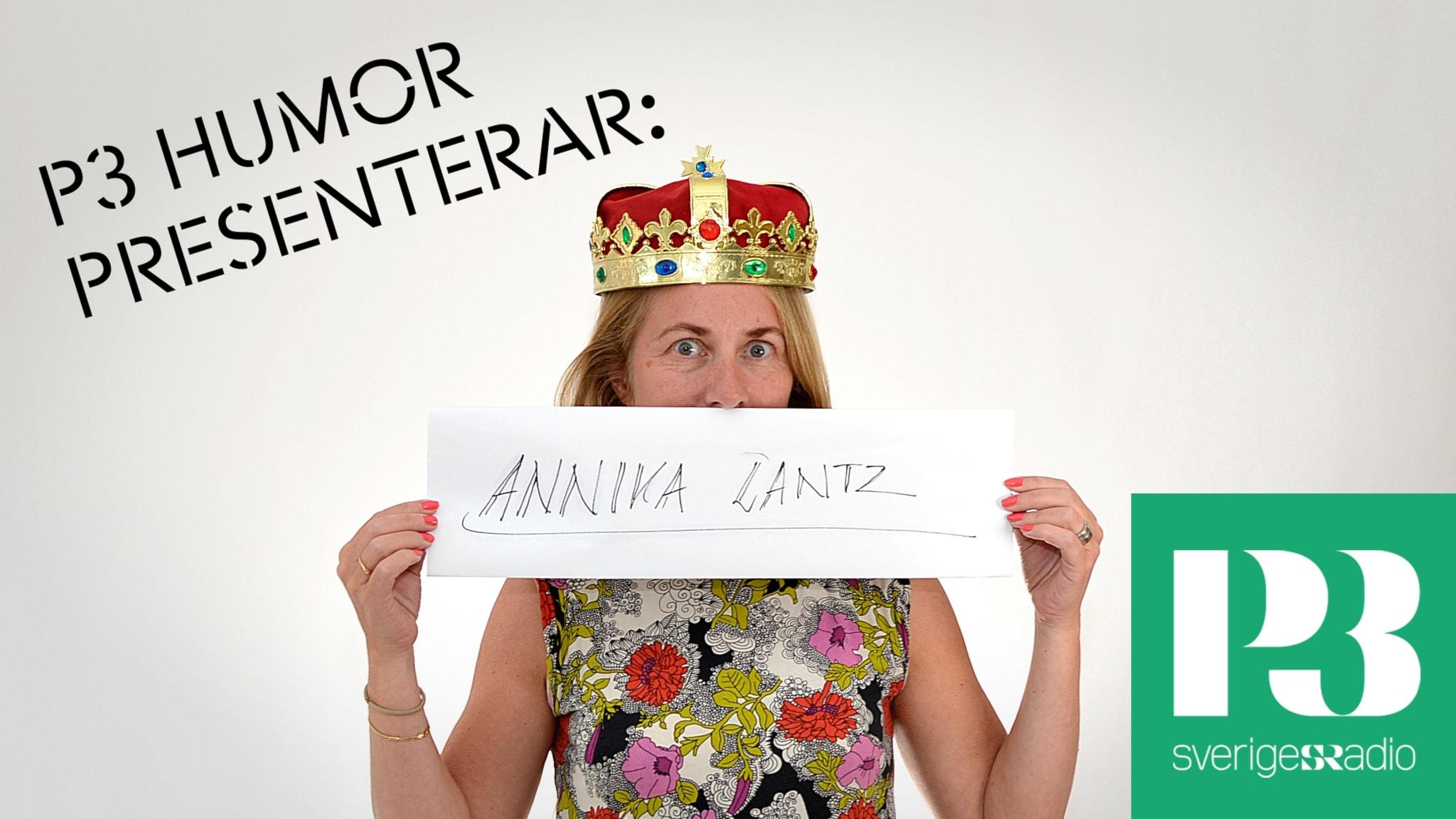 P3 Humor presenterar: Annika Lantz