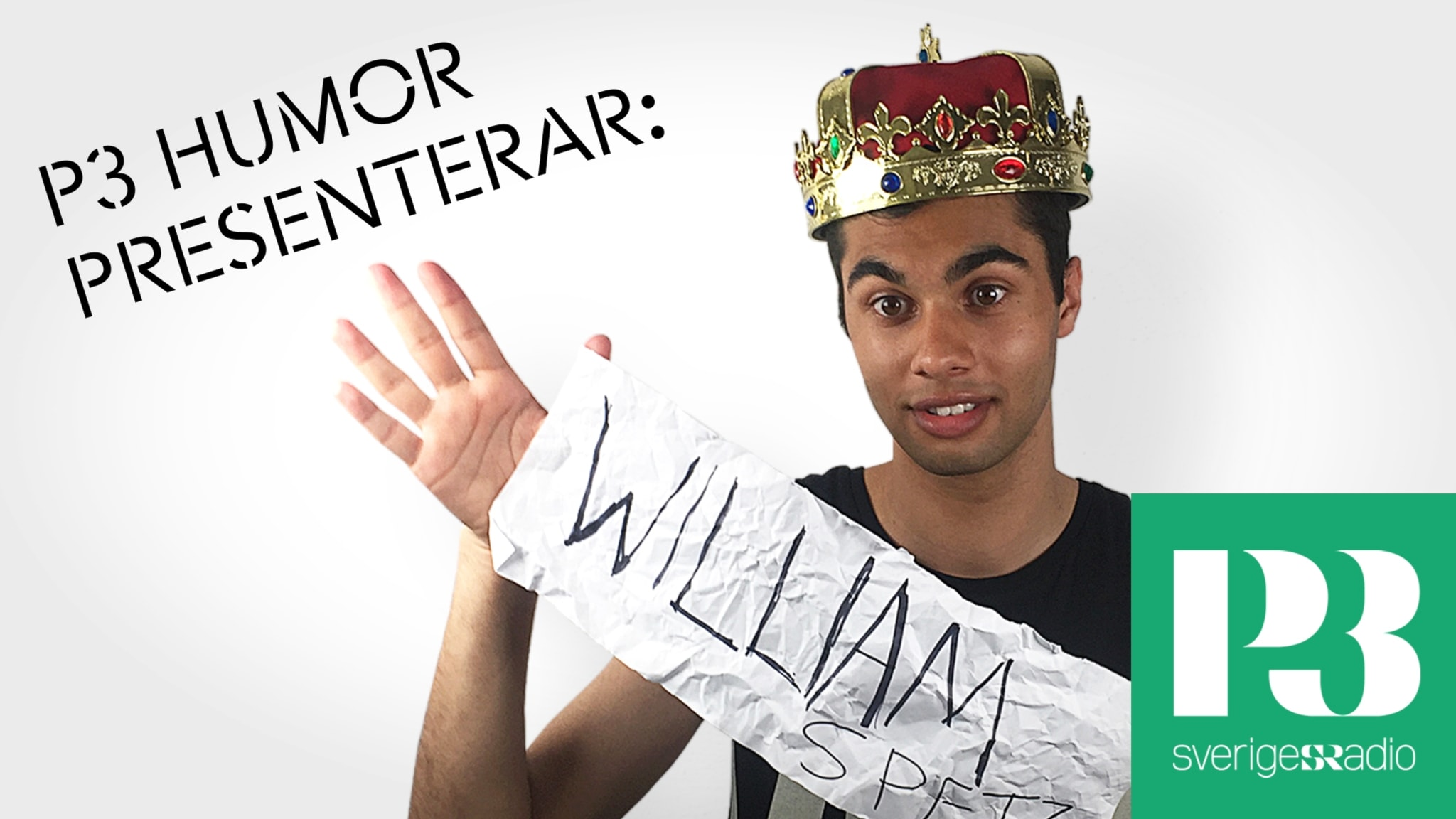 P3 Humor Presenterar: William Spetz