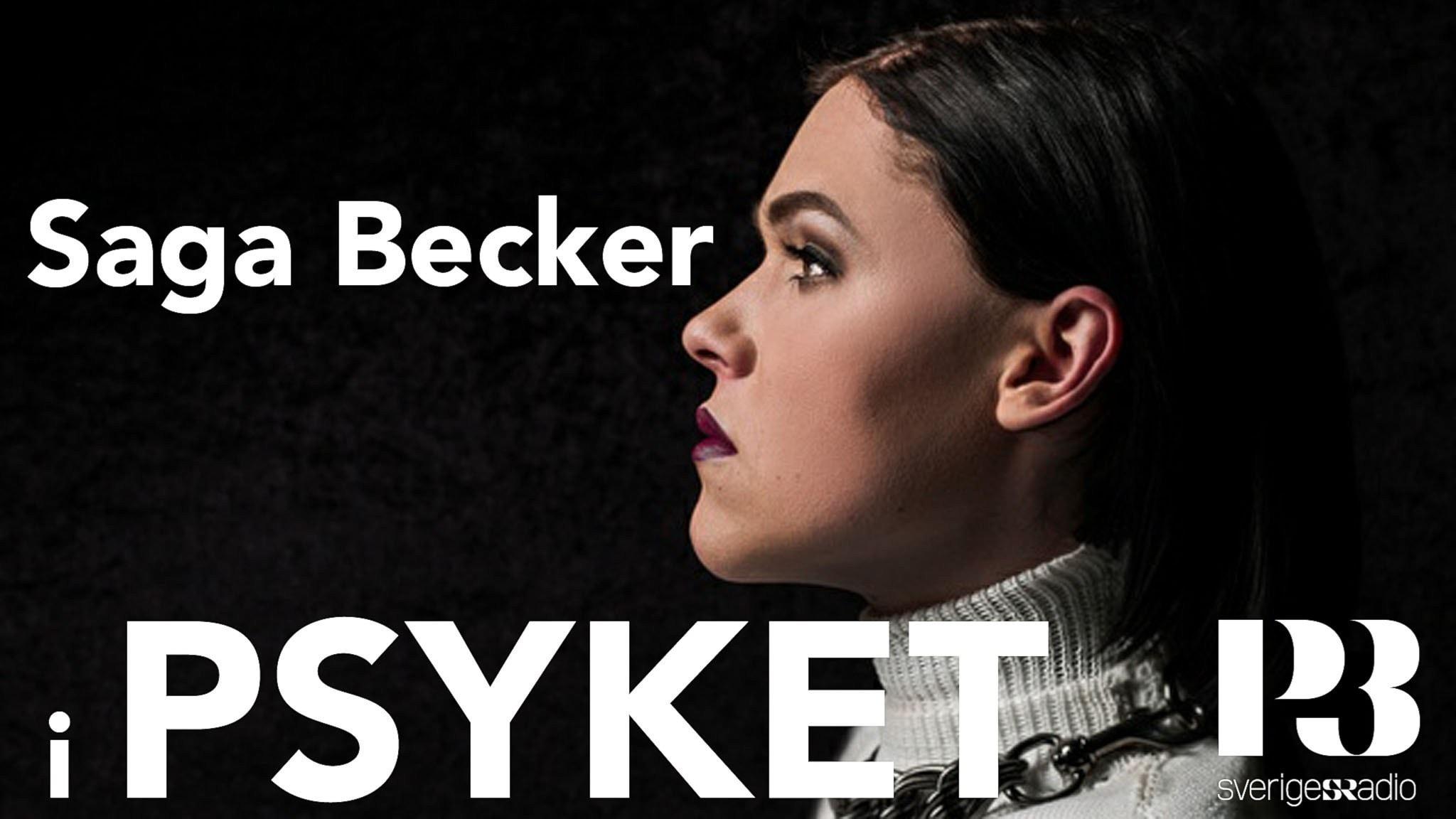 Saga Becker: Jag ville inte dö, men jag visste inte hur jag skulle leva