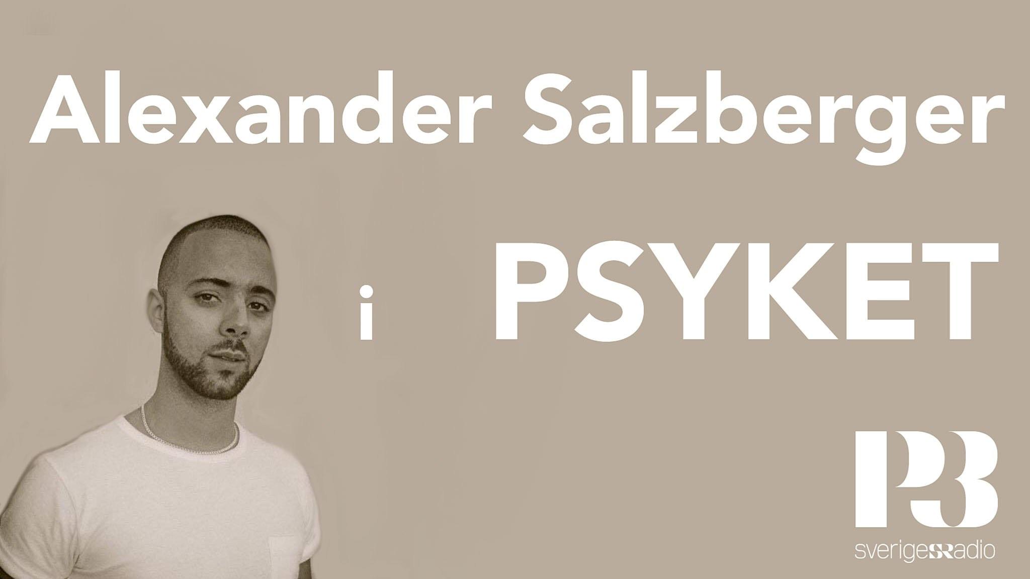Alexander Salzberger: Jag tror aldrig att jag kommer känna mig hel