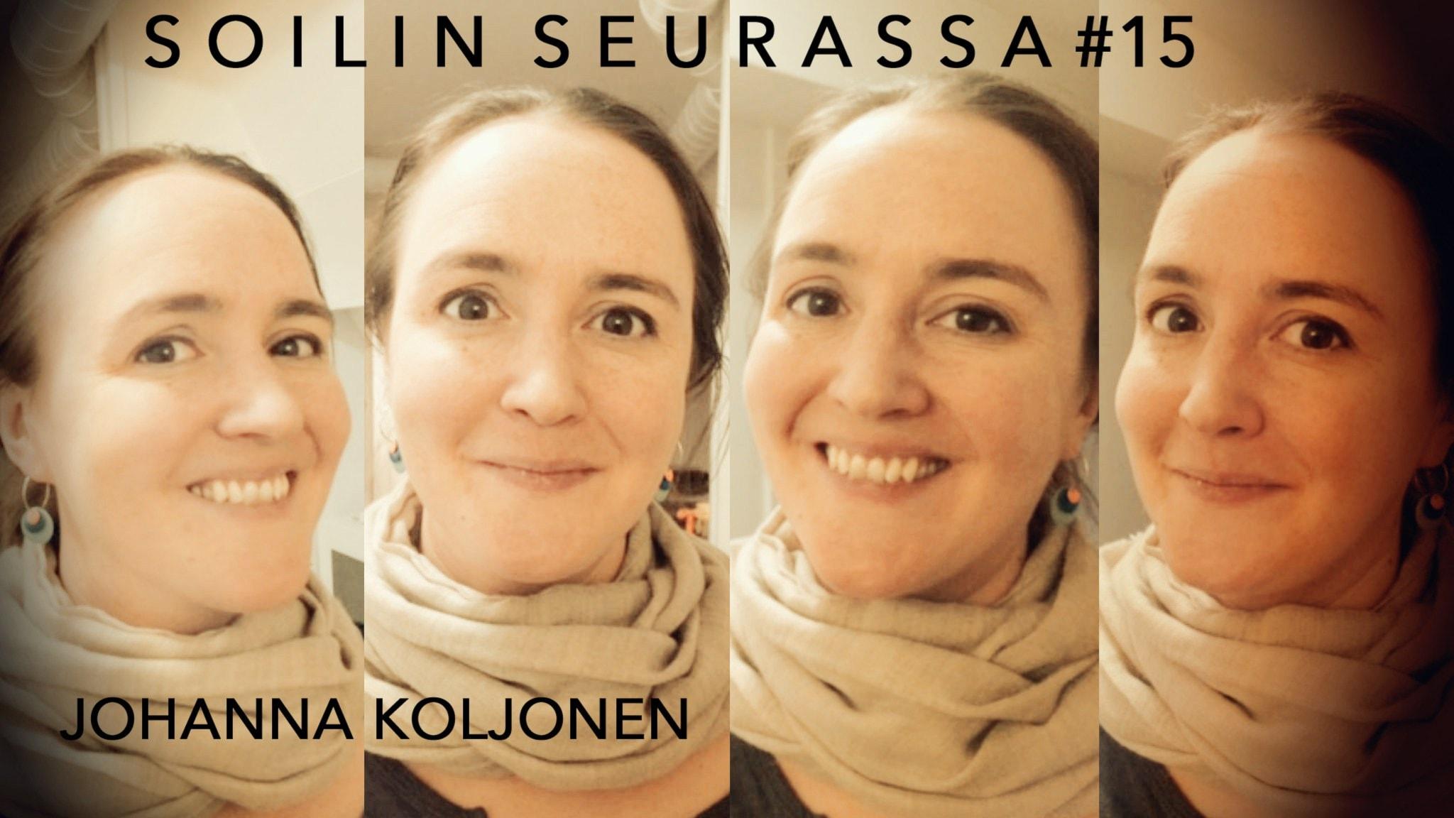 Soilin seurassa Johanna Koljonen - kirjailija, kriitikko, suomentaja ja radiotoimittaja