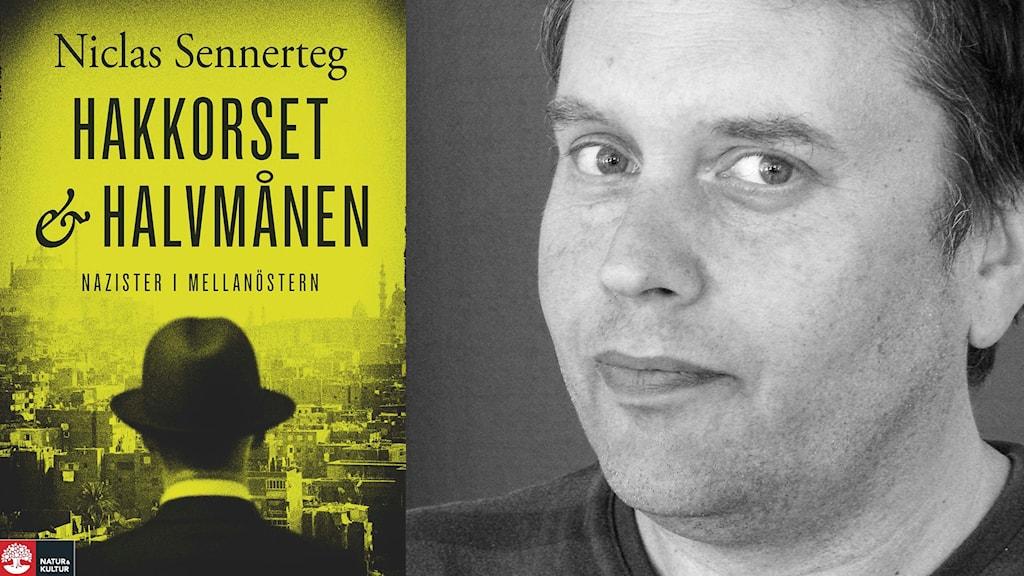 Hakkorset och halvmånen - Niclas Sennertegs senaste bok.